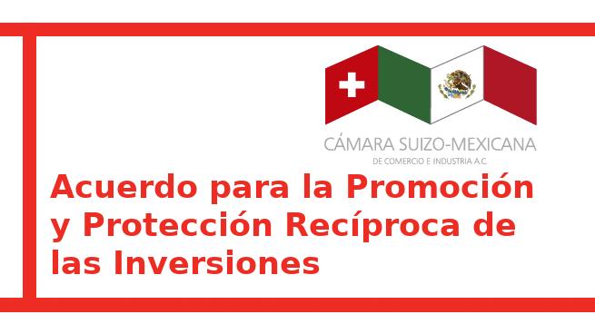 Acuerdo para la Promoción y Protección Recíproca de las Inversiones