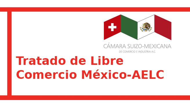 Tratado de Libre Comercio México-AELC